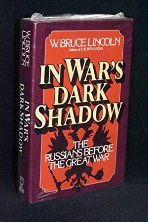 In War's Dark Shadow; The Russians Before the Great War