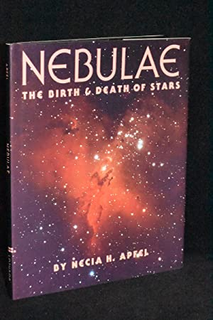 Nebulae; The Birth and Death of Stars
