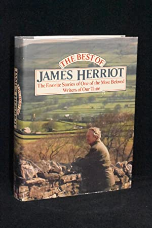 The Best of James Herriot; Favourite Memories of a Country Vet
