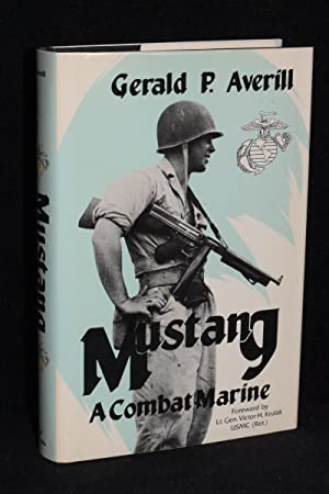 Mustang; A Combat Marine