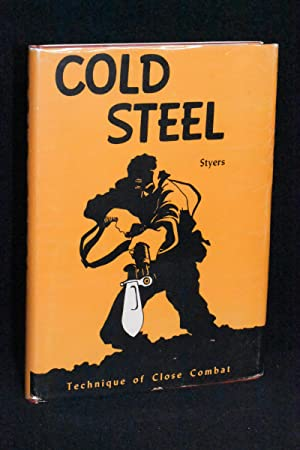 Cold Steel; Technique of Close Combat