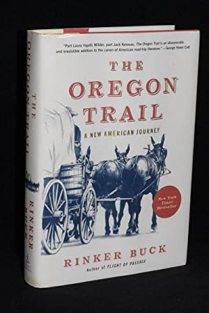The Oregon Trail; A New American Journey