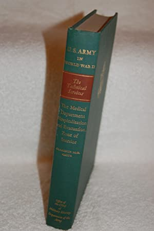 United States Army in World War II: The Technical Services: The Medical Department Hospitalization ...