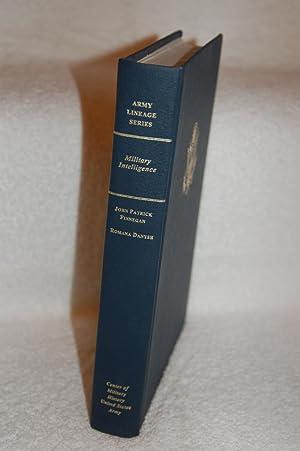 Army Lineage Series; Military Intelligence: John Patrick Finnegan, Romana Danysh