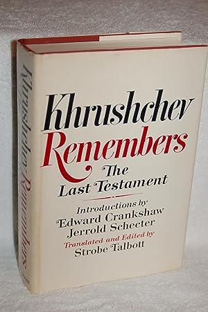 Khrushchev Remembers; The Last Testament: Khrushchev, Nikita