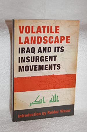 Volatile Landscape : Iraq and Its Insurgent Movements