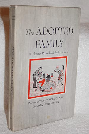 The Adopted Family, 2 volumes: Florence Rondell and Ruth Michaels