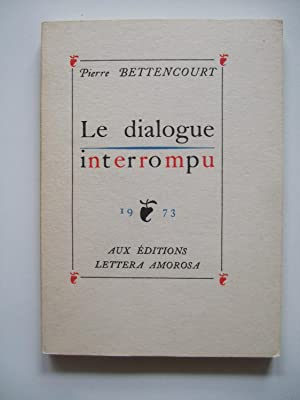 Le Dialogue Interrompu
