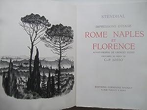 Impression d'Italie, Rome, Naples et Florence: STENDHAL / JOSSO