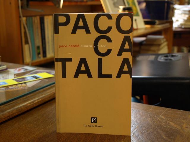 Cuarto y mitad de Paco Catala¿: La Val de Onsera 9788488518217 ...