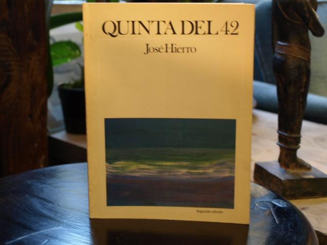 Quinta del 42 - José Hierro