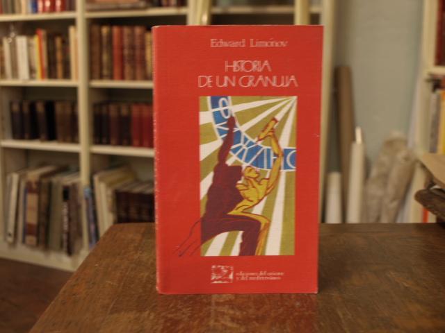 Historia de un granuja - Edward Limónov