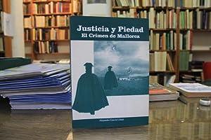 Justicia y piedad. El crimen de Mallorca: Alejandro García Llinás