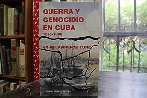 Guerra y genocidio en Cuba 1895-1898: John Lawrence Tone
