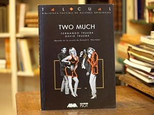 Two much: Fernando y David