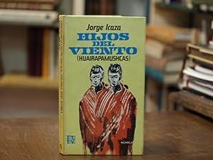 Hijos del Viento (Huairapamushcas): Jorge Icaza
