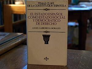 El estado español como estado social y: Ángel Garrorena Morales