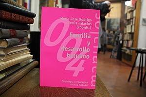 Familia y desarrollo humano: Mª Rodrigo. J.