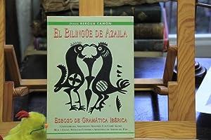 El Bilingüe de Azaila. Esbozo de Grámatica Ibérica: Jesus Bergua Camón