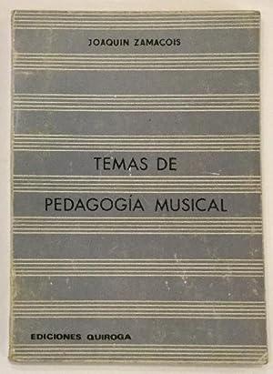 Temas de pedagogía musical.: ZAMACOIS, Joaquín.