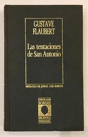 Las tentaciones de San Antonio.: FLAUBERT, Gustave.