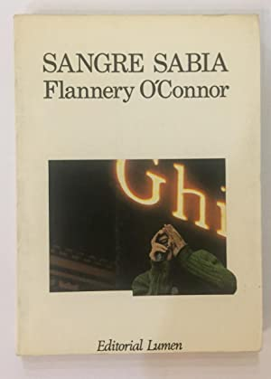 Sangre sabia.: O'CONNOR, Flannery,