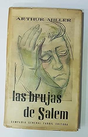 Las brujas de Salem: MILLER, Arthur.