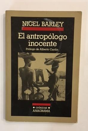 El antropólogo inocente.: BARLEY, Nigel.