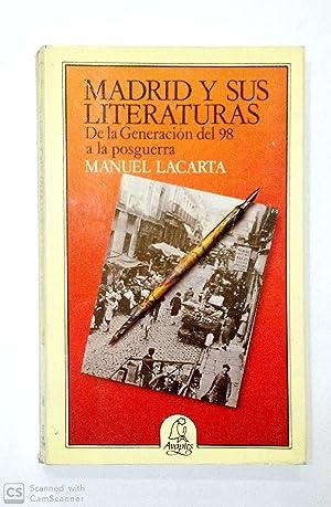Madrid y sus literaturas. De la generación: LACARTA, Manuel.