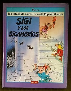 Las intrépidas aventuras de Sigi el Franco. Sigi y los sicambrios.: BARÁ.