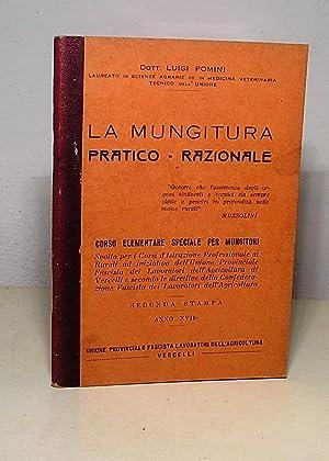 LA MUNGITURA PRATICO - RAZIONALE CORSO ELEMENTARE: POMINI LUIGI