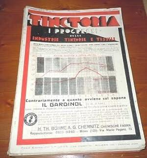 TINCTORIA - I PROGRESSI DELLE INDUSTRIE TINTORIE: BIZIOLI OSIRIS (DIRETTORE)