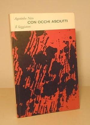 CON OCCHI ASCIUTTI - POESIE - TRADUZIONE: NETO AGOSTINHO