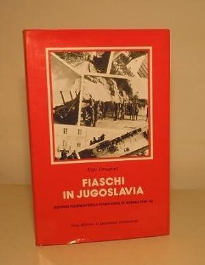 FIASCHI IN JUGOSLAVIA - RICORDI POLEMICI DELLA: DRAGONI UGO