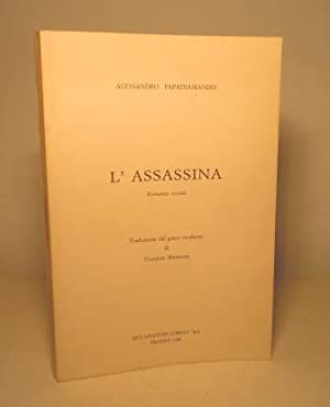 L'ASSASSINA - ROMANZO SOCIALE