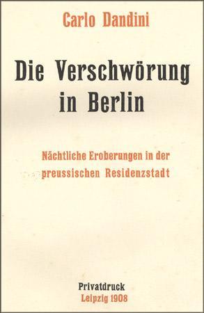 Die Verschwörung in Berlin. Nächtliche Eroberungen in: Dandini, Carlo (Pseud.)