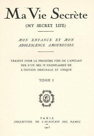 Ma Vie Secrète. (My secret life). Mon