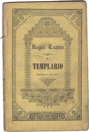 Il Templario, melodramma in tre atti da: NICOLAI, Carl Otto