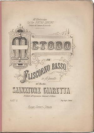 Metodo per Fliscorno basso in Si bemolle: GIARETTA, Salvatore (1840-1920)