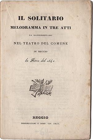 Il Solitario. Melodramma in tre atti da: PERI, Achille (1812-1880)
