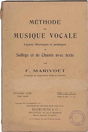 Méthode de musique vocale. Leçons théoriques et: MARIVOET, François (XX