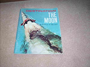 Destination the Moon: William E Howard