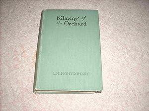 Kilmeny of the Orchard: Montgomery, L M