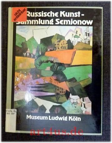 Russische Kunst aus der Sammlung Semjonow : Semjonow, W.S., Evelyn
