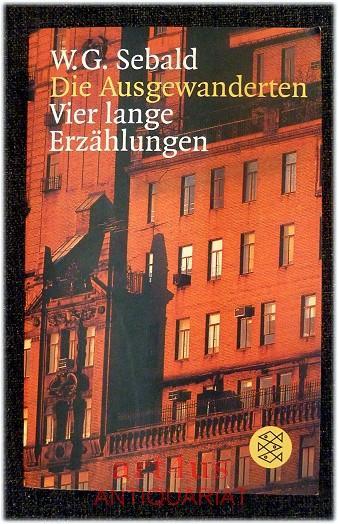 Die Ausgewanderten. Fischer ; 12056: Sebald, W. G.: