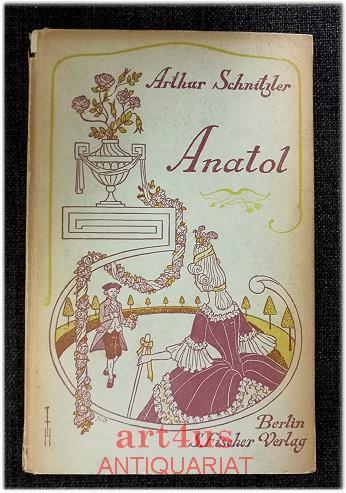 Anatol.: Schnitzler, Arthur: