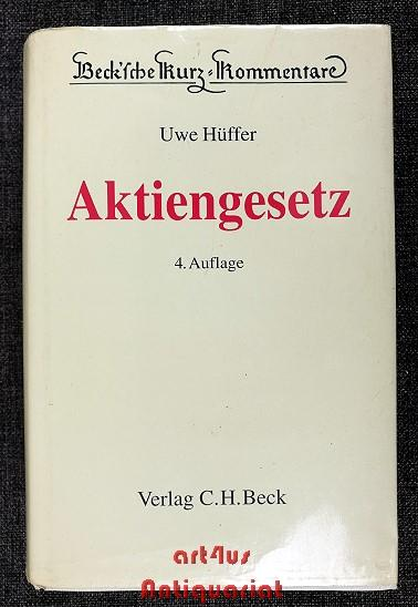 Aktiengesetz. erl. von / Beck`sche Kurz-Kommentare ;: Hüffer, Uwe: