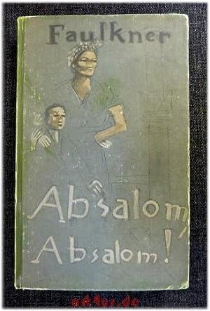 Absalom, Absalom! Roman.: Faulkner, William: