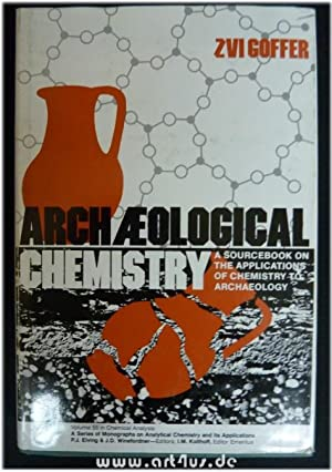 Archaeological Chemistry: A Sourcebook on the Applications of Chemistry to Archaeology. Analysis) [...