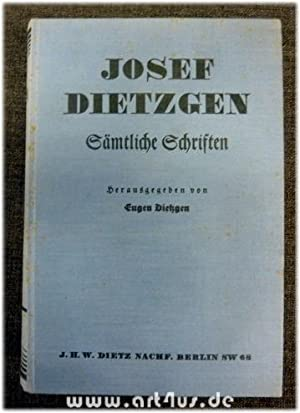 Josef Dietzgens Gesammelte Schriften : Drei Bücher in einem Band. Hrsg. von Eugen Dietzgen: ...